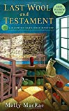 img - for Last Wool and Testament: A Haunted Yarn Shop Mystery book / textbook / text book
