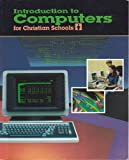 Introduction to Computers for Christian Schools, Jack Howard and Paul Wilt, 0890843430