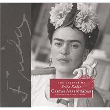 The Letters of Frida Kahlo: Cartas Apasionadas