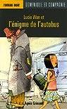 Lucie Wan et l'énigme de l'autobus par Grimaud