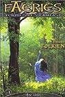 Faeries n°1 : J. R. R. Tolkien par Faeries