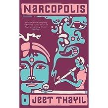 Narcopolis by Thayil, Jeet (2012)