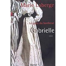 Gabrielle : Le goût du bonheur, tome 1