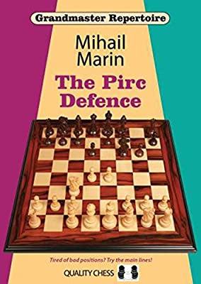 The Pirc Defence (Grandmaster Repertoire)