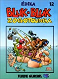 Bluk-Bluk Zogotunga, numéro 12