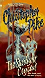 The Starlight Crystal, Christopher Pike, 0671550284