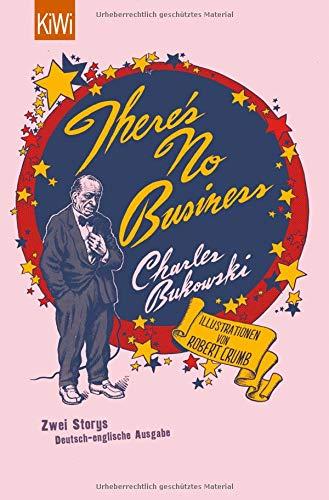 There's No Business / Bring Me Your Love: Zwei Storys. Deutsch-englische Ausgabe