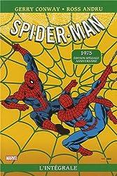 Spider-Man l'Intégrale, Tome 13 : 1975, édition spéciale anniversaire