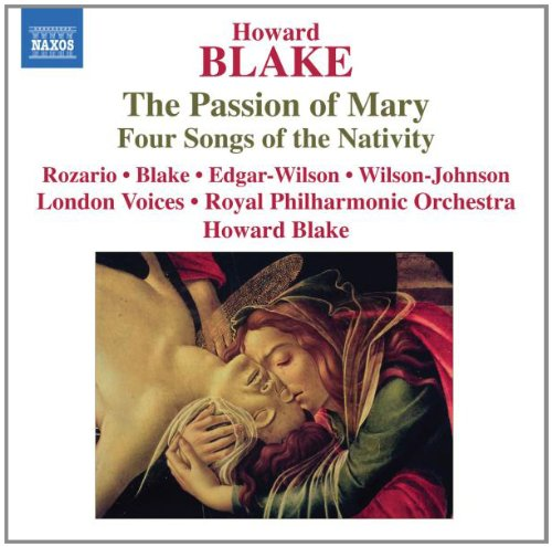 Blake: The Passion of Mary; Four Songs of the Nativity -  Rozario, Audio CD