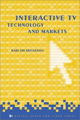 Interactive TV Technology & Markets by Brand: Artech House