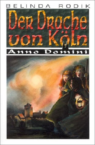 Drachen von Köln (Anno Domini Serie)