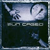 Sun Caged by Sun Caged (2009-06-02)