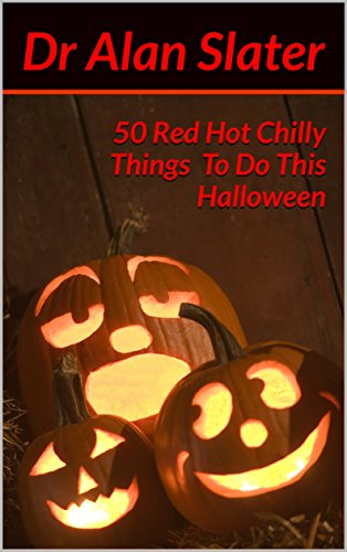50 Red Hot Chilly Things To Do This Halloween ()