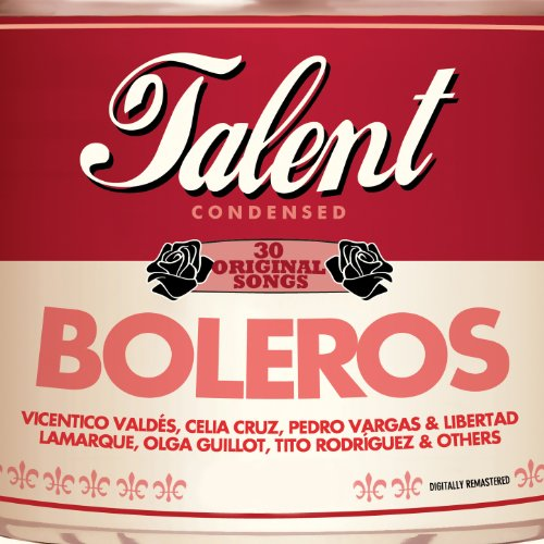 ... Talent, 30 Original Songs: Boleros