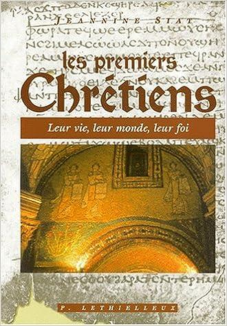 Livre gratuits Les premiers chretiens pdf, epub