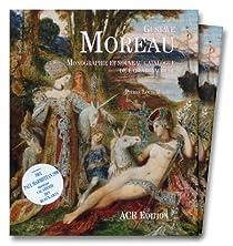 Gustave Moreau. Monographie et nouveau catalogue de l'oeuvre achevé par Mathieu