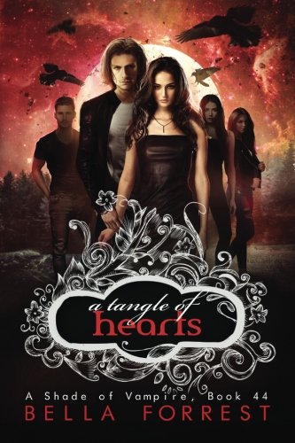 A Shade of Vampire 44: A Tangle of Hearts (Volume 44)