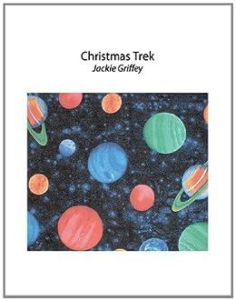 Christmas Trek by [Jackie Griffey ]