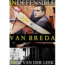 INDEFENSIBLE: Van Breda (Yellow Eyes Book 1)