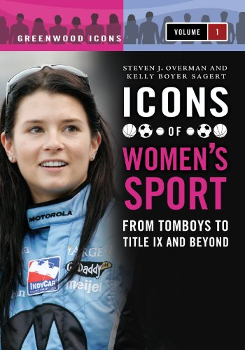 Icons of Women's Sport (Greenwood Icons) Pdf