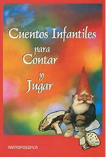 Cuentos Infantiles Para Contar y Jugar (Spanish Edition)