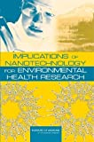 img - for Implications of Nanotechnology for Environmental Health Research by Research and Medicine Roundtable on Environmental Health Sciences (2005-03-18) book / textbook / text book