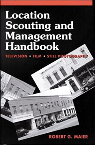 Location Scouting and Management Handbook: Television, Film and Still Photography by Robert Maier (1994-10-08)