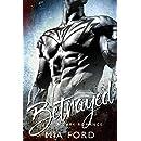 Betrayed: A Dark Romance