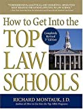 How to Get into the Top Law Schools, Richard Montauk, 073520408X