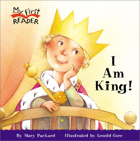 I Am King (My First Reader) by Brand: Children's Press(CT)