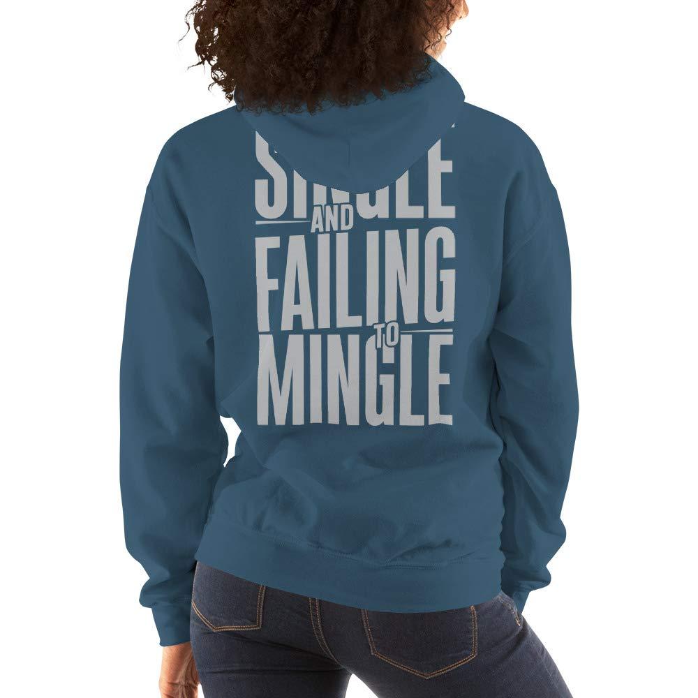 Single and Failing to Mingle Hooded Sweatshirt