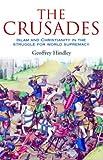 Crusades, Geoffrey Hindley, 0786713445