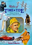 Tales of Time and Tide, Brian P. Martin, 0715300504