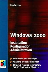 Windows 2000. Installation, Konfiguration, Administration