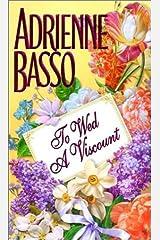 To Wed A Viscount (Zebra Historical Romance) Mass Market Paperback