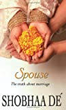 Spouse, Dé Shobhaa, 0143032372