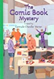 The Comic Book Mystery, Gertrude Chandler Warner, 0807555282