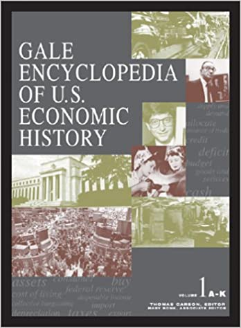 ผลการค้นหารูปภาพสำหรับ Gale Encyclopedia of U.S. Economic History