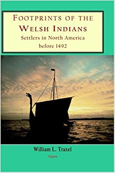 Book Footprints of the Welsh Indians: Settlers in North America Before 1492 (HC)
