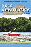 Canoeing & Kayaking Kentucky (Canoe and Kayak Series)