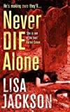 Never Die Alone: New Orleans series, book 8 (New Orleans thrillers)