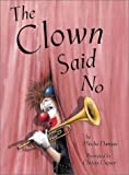 img - for The Clown Said No book / textbook / text book
