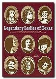 Legendary Ladies of Texas, , 0929398750