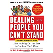 By Dr. Rick Brinkman - Dealing with People You Can't Stand, Revised and Expanded : How to Bring Out the Best in People at Their Worst: How to Get the Best Out of People at Their Worst (3rd third edition)