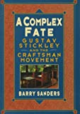 A Complex Fate, Barry Sanders, 0471143928