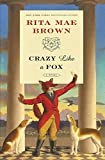 Crazy Like a Fox: A Novel (Jane Arnold)
