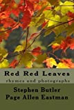 Red Red Leaves: rhymes and photographs Livre Pdf/ePub eBook