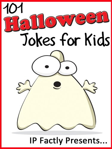 101 Halloween Jokes for Kids. Short, Funny, Clean and Corny Kid's Jokes - Fun with the Funniest Monster Jokes for all the Family. (Joke Books for Kids Book 16)]()