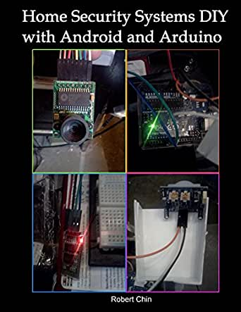 amazon com home security systems diy using android and arduino