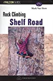 Rock Climbing Shelf Road, Mark Van Horn, 1560447524